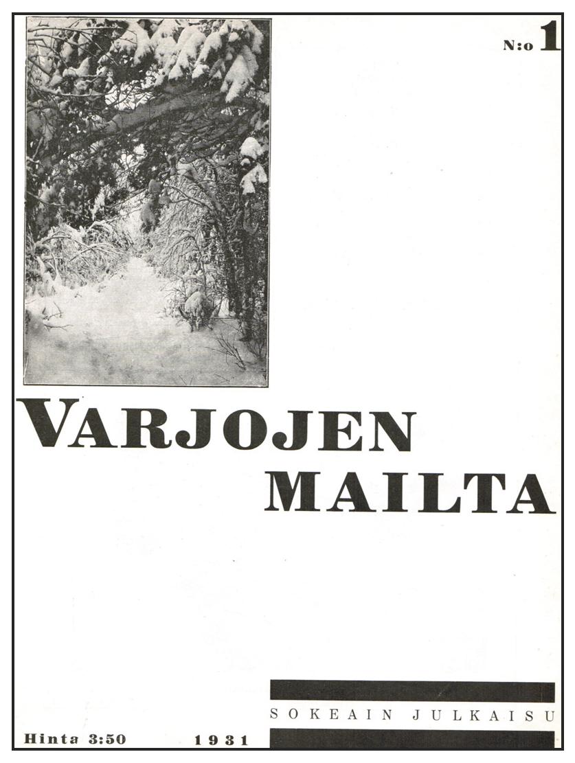 Varjojen mailta ensimmäisen numeron kannessa on luminen metsämaisema.